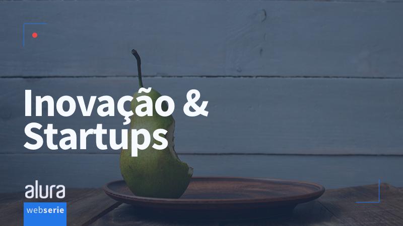Banner da série: Inovação e Startups - em breve